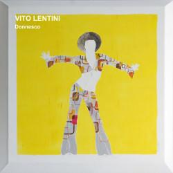 Vito Lentini | Donnesco